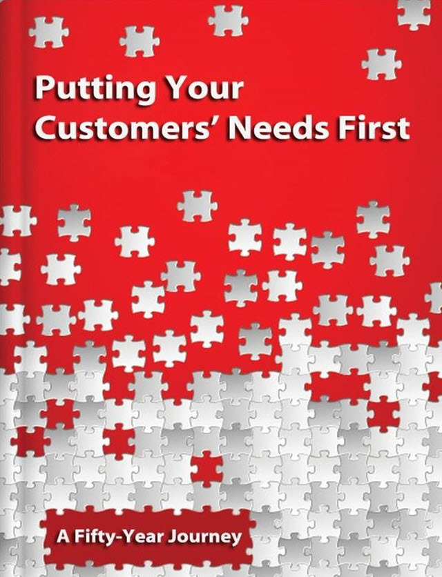 Putting Your Customers' Needs First - A Fifty-Year Journey